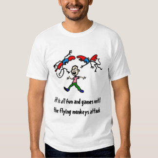 its all fun and games, It is all fun and games ... Tee Shirts