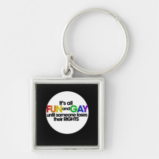 Its all fun and games Silver-Colored square keychain