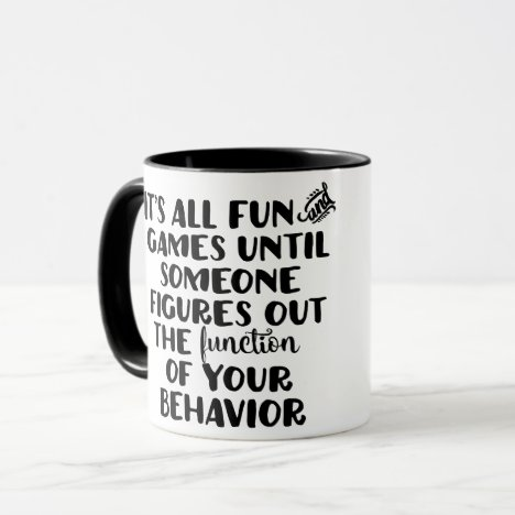 It's All Fun and Games Mug