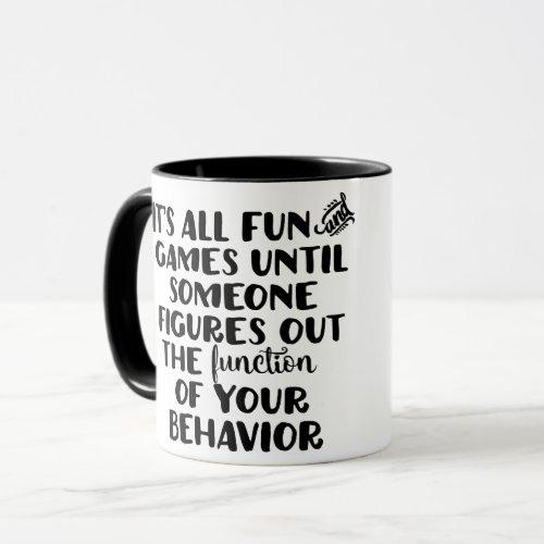 Its All Fun and Games Mug