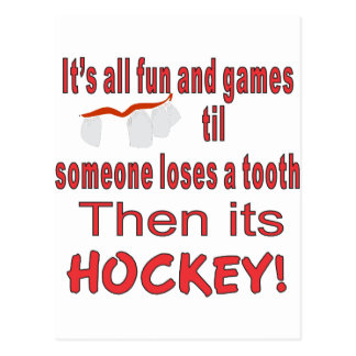 ITS ALL FUN AND GAMES TIL SOMEONE LOSES A TOOTH POSTCARD