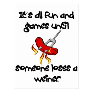 It's All Fun And Games till someone loses a weiner Postcard