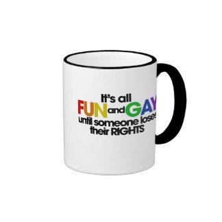 It's all fun and gay rights ringer mug