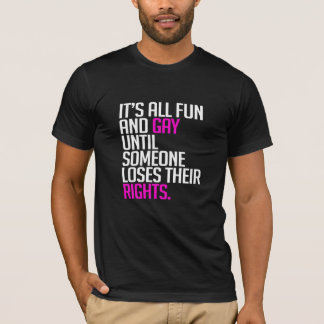 It's all fun and gay until T-Shirt