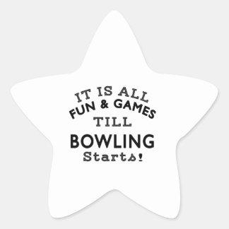 It's All Fun & Games Till Bowling Starts Star Stickers
