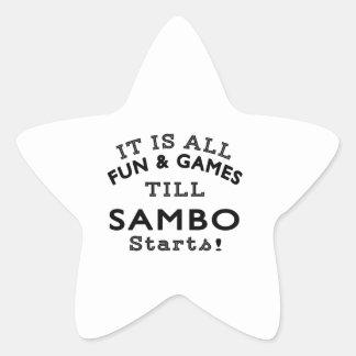 It's All Fun & Games Till Sambo Starts Star Stickers