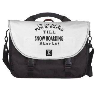 It's All Fun & Games Till Snow Boarding Starts Laptop Bags