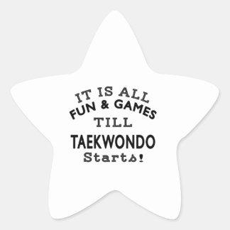 It's All Fun & Games Till Taekwondo Starts Stickers