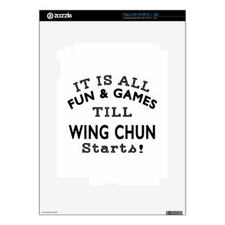 It's All Fun & Games Till Wing Chun Starts Decals For iPad 2
