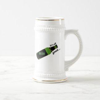 Its all good..., BEER Beer Stein