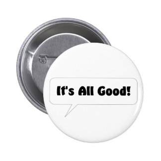 Its All Good Button