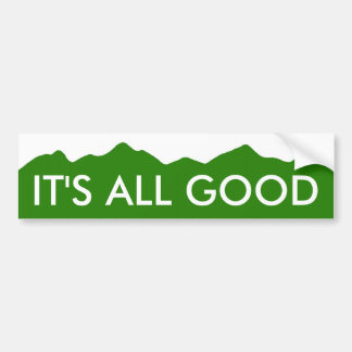 It's All Good Colorado Bumper Sticker