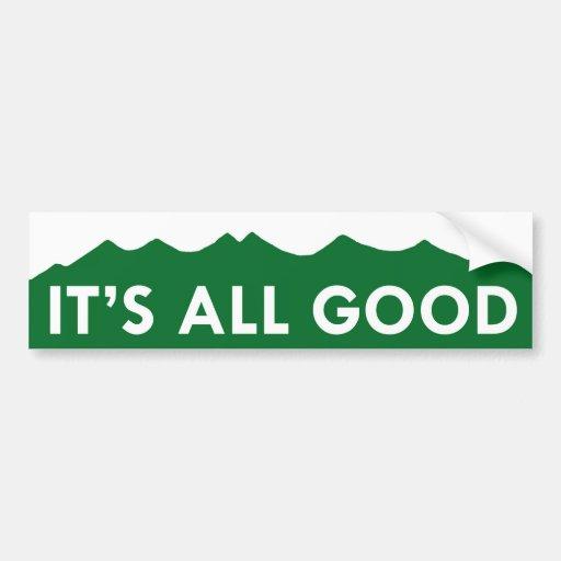 It's All Good - Colorado Bumper Stickers