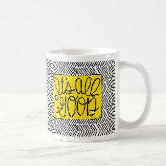 It's All Good Herringbone Typographic design Coffee Mug