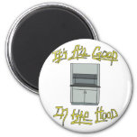 It's All Good in the Hood Magnet