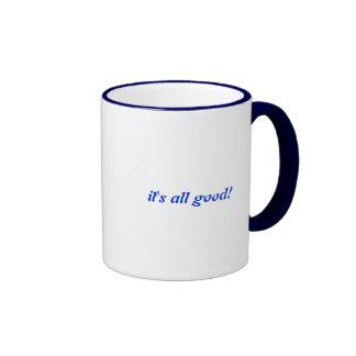 It's all good! mug