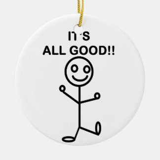 It's All Good!! Christmas Tree Ornament