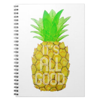 """""""It's All Good"""" Pineapple Notebook"""