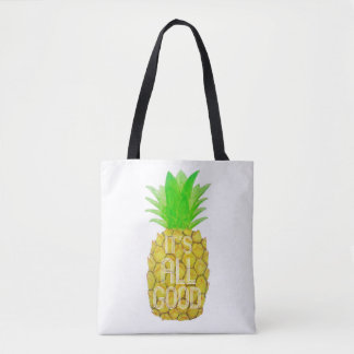 """It's All Good"" Pineapple Tote Bag"
