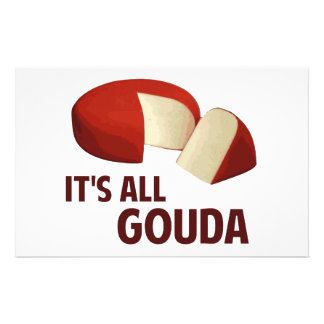 It's All Good With Gouda Cheese Stationery