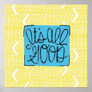 It's All Good | yellow chevron Poster