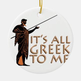 Its All Greek Ceramic Ornament