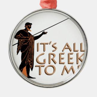 Its All Greek Metal Ornament