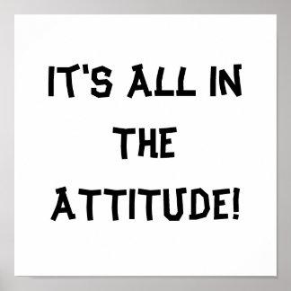 It's All In The ATTITUDE! Print