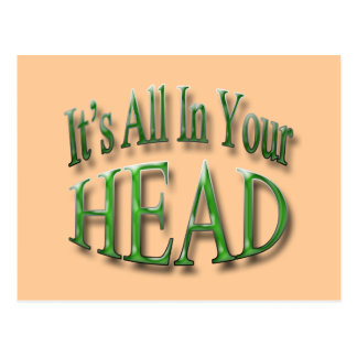 It's All In Your Head grn Postcard
