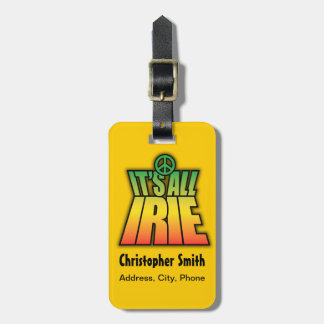 It's All Irie Luggage Tag