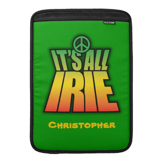 It's All Irie MacBook Air Sleeve