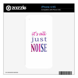 It's All Just Noise Decal For The iPhone 4S