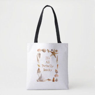 It's All Perfectly Beachy Tote Bag