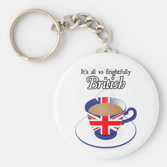 It's All So Frightfully British Keychain