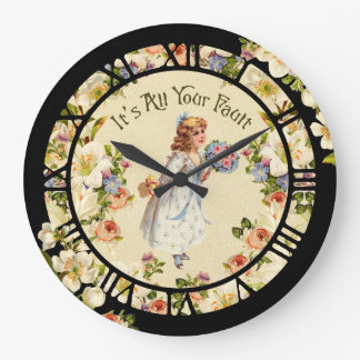 It's All Your Fault Round Clocks
