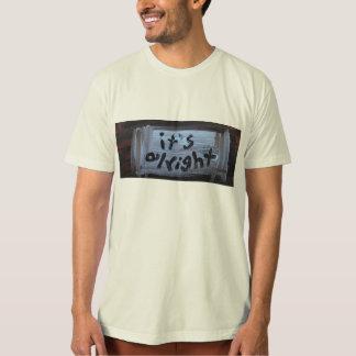 it's alright t-shirt