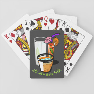 It's Always Five O'clock Playing Cards