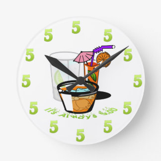 It's Always Five O'Clock Wall Clock