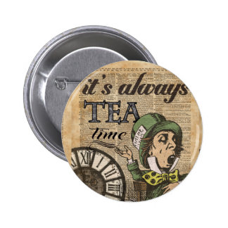 """""""It's always tea time"""" Mad Hatter Dictionary Art Pinback Button"""