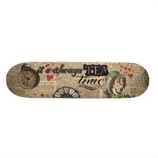 """It's always tea time"" Mad Hatter Dictionary Art Skateboard"