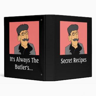 It's Always The Butler's... Secret Recipes 3 Ring Binders