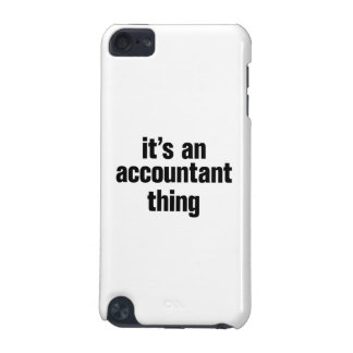 its an accountant thing iPod touch (5th generation) cover