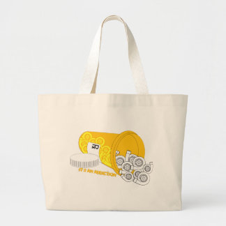 It's an Addiction Tote Bag