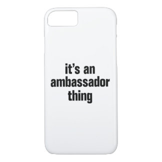 its an ambassador thing iPhone 8/7 case