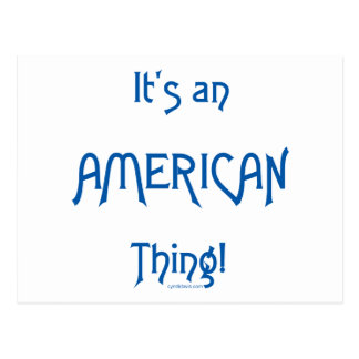 It's an American Thing! Postcard