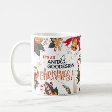 """Christmas Themed """"It's an Anita Goodesign Christmas"""" Mug"""