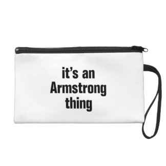 its an armstrong thing wristlet purse