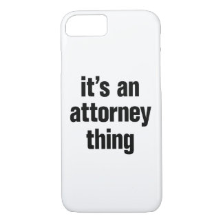its an attorney thing iPhone 8/7 case