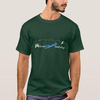 It's An Edmonds Kind Of Day! T-Shirt