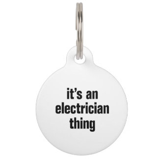 its an electrician thing pet ID tag